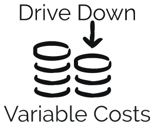 Drive down variable costs